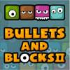 Jocuri cu gloante si blocuri